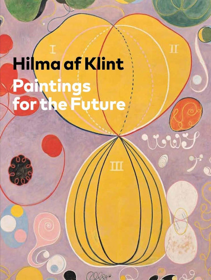 Hilma af Klint: Paintings for the Future book